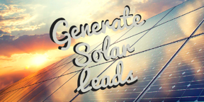 how to generate solar leads